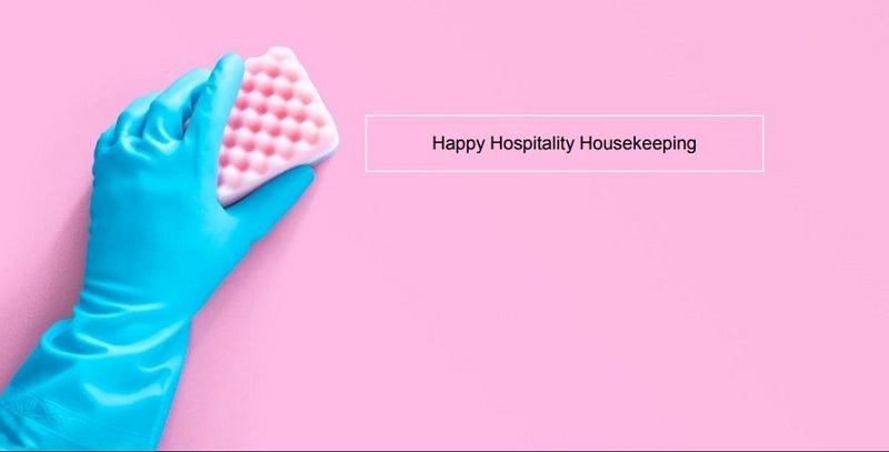 Happy Hospitality Housekeeping